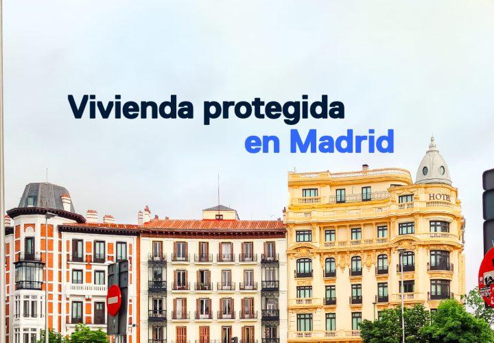 Vivienda protegida en Madrid