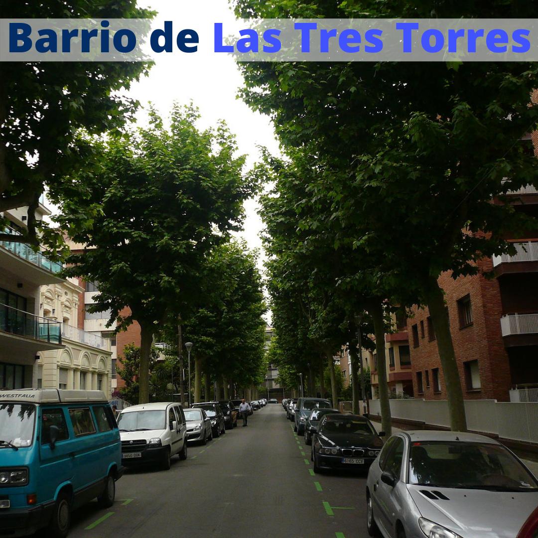 Barrio Les Tres Torres