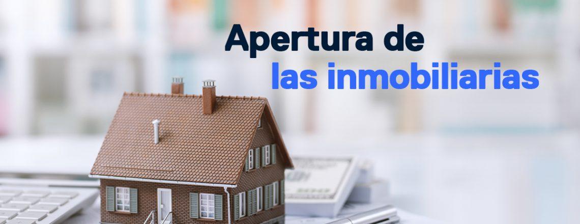 Apertura de las inmobiliarias- cómo serán después del coronavirus