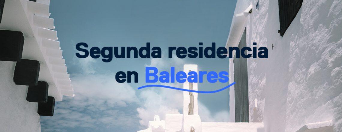 Comprar segunda residencia en Baleares