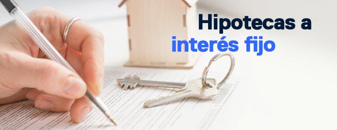 Hipotecas a interés fijo (1)
