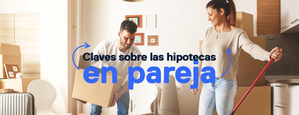 Hipotecas en pareja_Blog