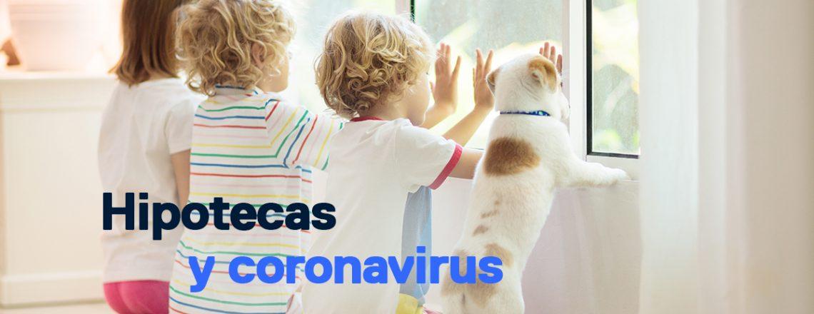 Hipotecas y coronavirus