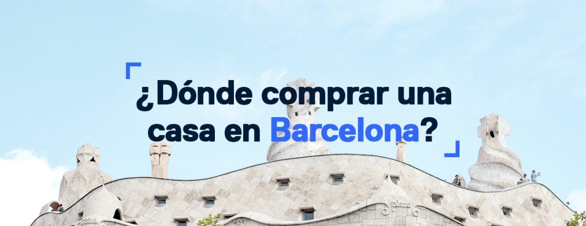 Donde comprar una casa en Barcelona_blog