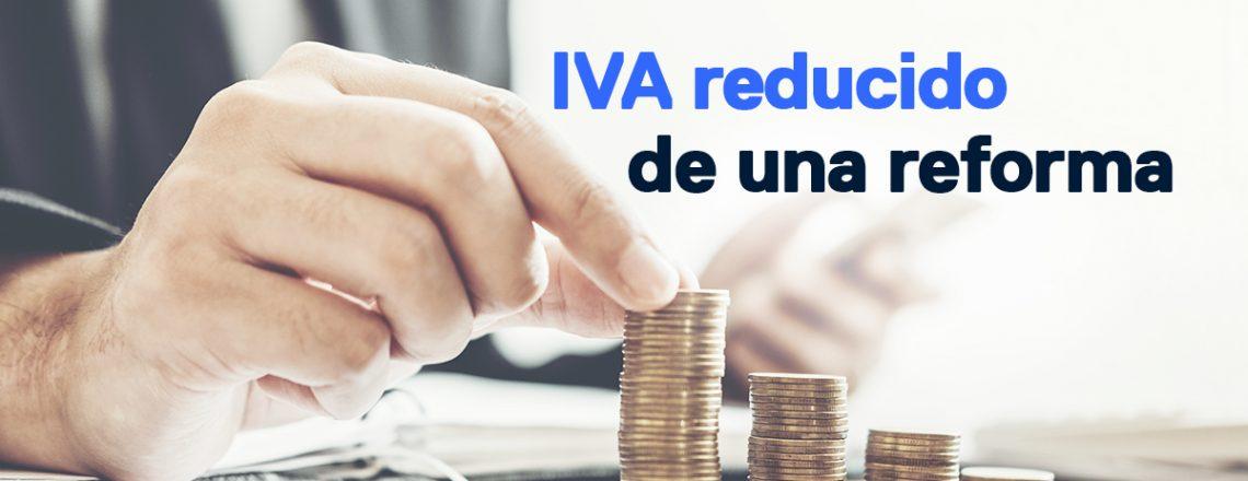 IVA reducido de una reforma al comprar casa