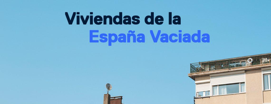 Viviendas de la España Vaciada