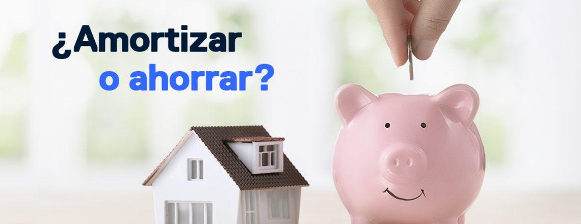 amortizar hipoteca ahorrar