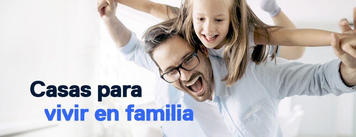 Casa ideal vivir familia