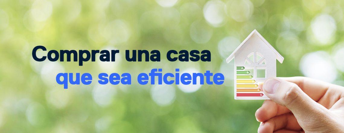 comprar casa eficiente