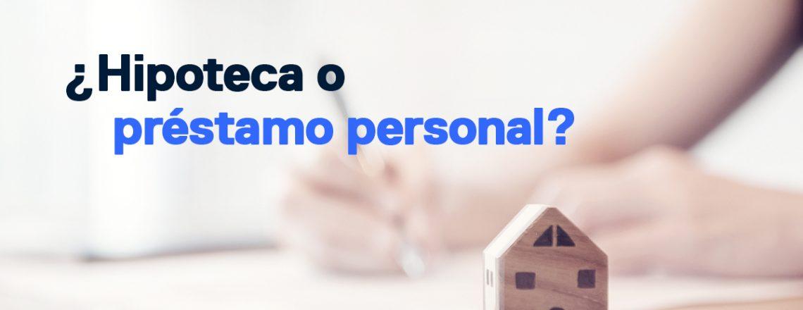 comprar casa hipoteca prestamo personal