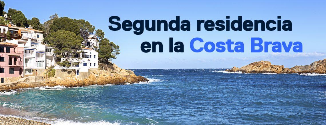 Comprar segunda residencia Costa Brava