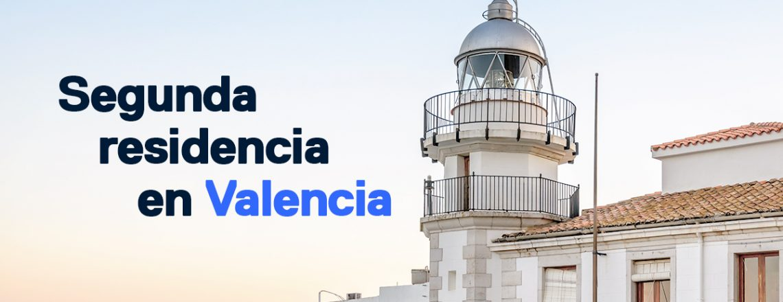 Comprar segunda residencia Valencia