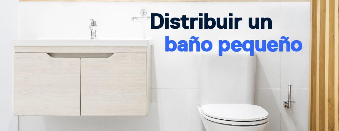 Distribuir El Bano.Consejos Para Distribuir Un Bano Pequeno Finteca