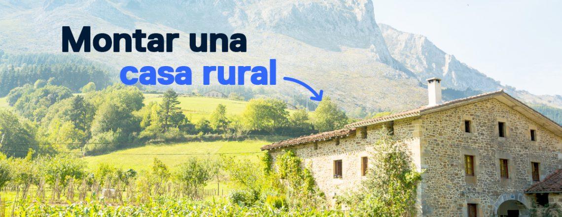Guía básica montar casa rural