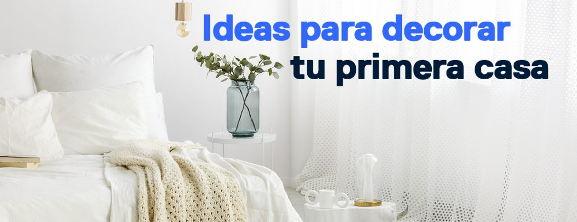 ideas decorar primera casa