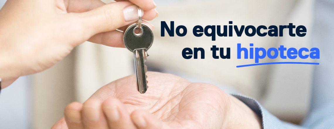 No equivocarte hipoteca