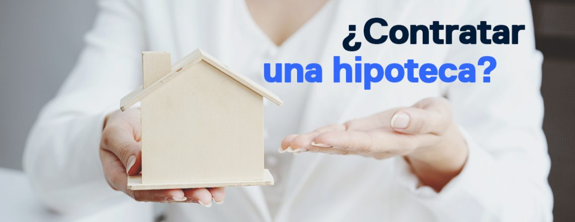 preguntas saber si contratar hipoteca