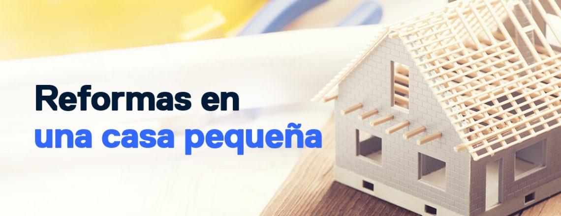 reformas casa pequeña
