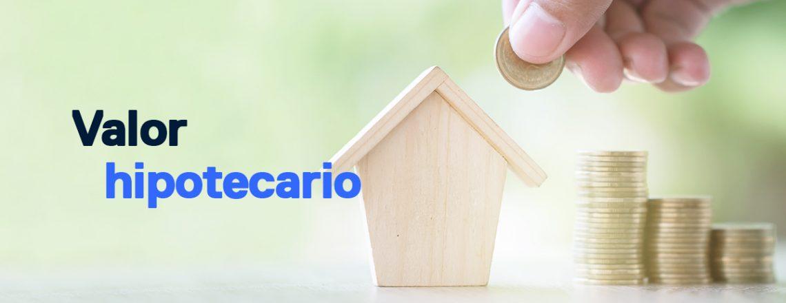 valor hipotecario al comprar casa