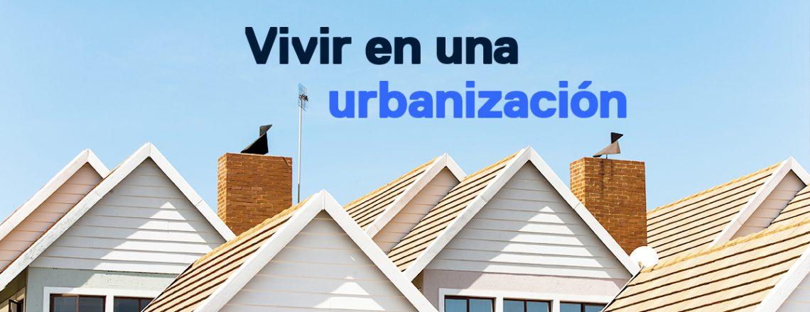 Vivir urbanización